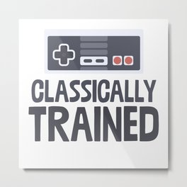 Classically Trained Metal Print