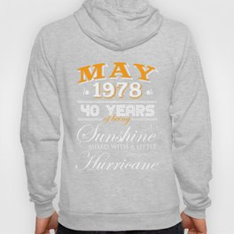 May 1978 Gifts 40 Years Anniversary Celebration Hoody