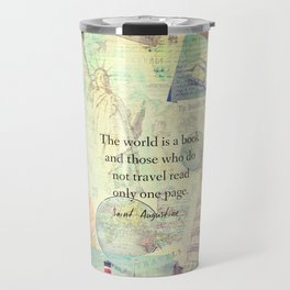 The world is a book TRAVEL QUOTE Travel Mug