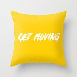 Get Moving! Throw Pillow