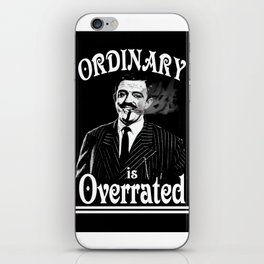 Gomez: Ordinary is Overrated iPhone Skin