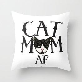 Cat Mom AF Throw Pillow