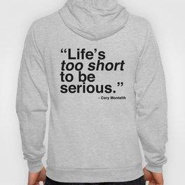 Life's Too Short - Cory Monteith Hoody