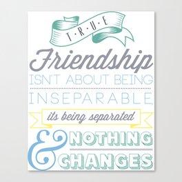 True Friendship Canvas Print