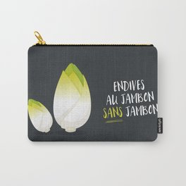 Endive au jambon sans jambon Carry-All Pouch