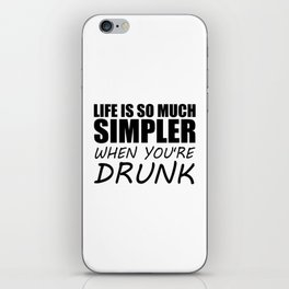 drunk funny saying and quotes iPhone Skin