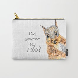 Did someone say food? Carry-All Pouch