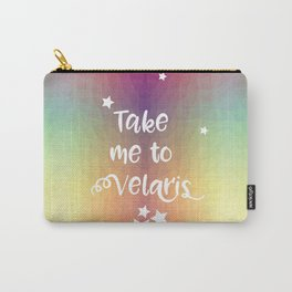 Take Me To Velaris - Night Court Print -A Court of Mist and Fury Rainbow Carry-All Pouch