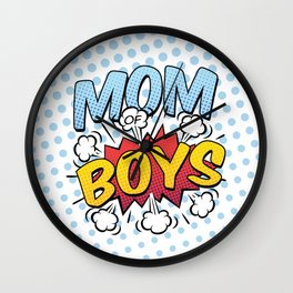 Mom of Boys Mother's Day Comic Book Style Wall Clock