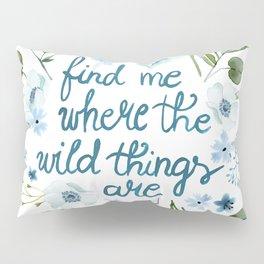 Floral Quote Blue Pillow Sham
