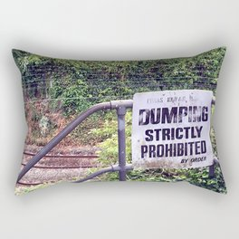 Dumping Prohibited Rectangular Pillow
