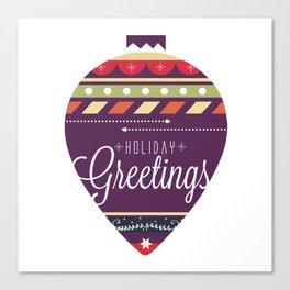 Christmas collection - Holiday Greetings Canvas Print