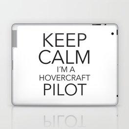 Keep Calm I´m a Hovercraft Pilot Laptop & iPad Skin