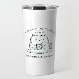 I Am One With The Farts And The Farts Are With Me Travel Mug