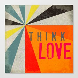 Think Love Canvas Print