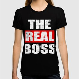 """A Real Tee For The Bossy You Saying """"The Real Boss"""" T-shirt Design Administrator Chief Director T-shirt"""