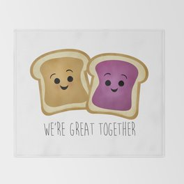 We're Great Together - Peanut Butter & Jelly Throw Blanket