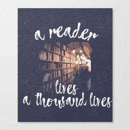 A Reader Lives a Thousand Lives-books and lights Canvas Print