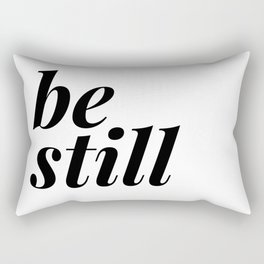 be still my soul (1 of 2) Rectangular Pillow