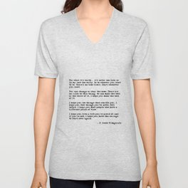 For what it's worth - F Scott Fitzgerald quote Unisex V-Neck