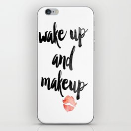 Wake Up and Makeup iPhone Skin