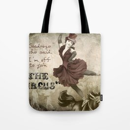 Join the Circus Tote Bag
