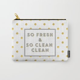 So Fresh and So Clean Clean Gold Foil Print Carry-All Pouch