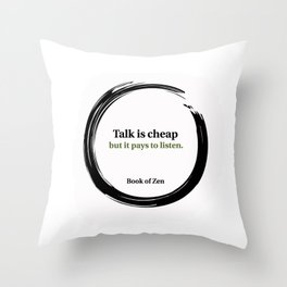 Quote About Listening and Success Throw Pillow