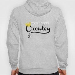 I'm Crowley Hoody