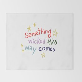 Something Wicked This Way Comes Throw Blanket