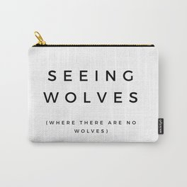 Seeing Wolves (Where There Are No Wolves) 08 Carry-All Pouch