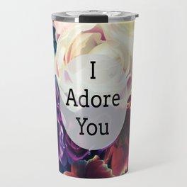 I Adore You Travel Mug