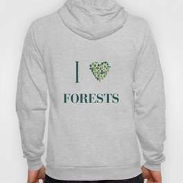 I heart Forests Hoody