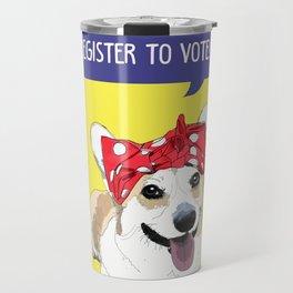 Political Pups - Register To Vote Corgi Travel Mug