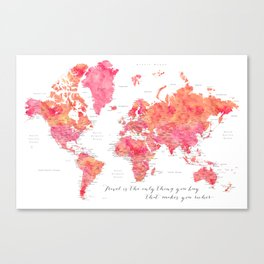 """Travel is the only thing you buy that makes you richer world map, """"Tatiana"""" Canvas Print"""