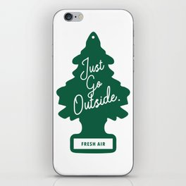 Just Go Outside iPhone Skin