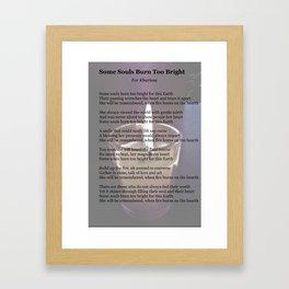 Some Souls Burn Too Bright Framed Art Print
