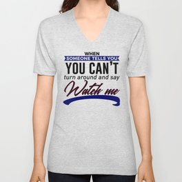 Show Them How It's Done Unisex V-Neck