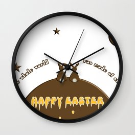 Happy Easter if only the whole world was made of chocolate Wall Clock