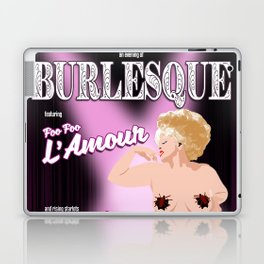 Burlesque with Foo Foo L'Amour #2 Laptop & iPad Skin