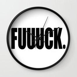 FUUUCK Wall Clock