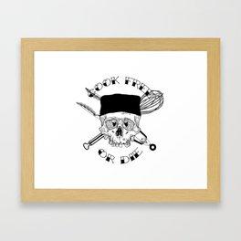 COOK FREE OR DIE Framed Art Print