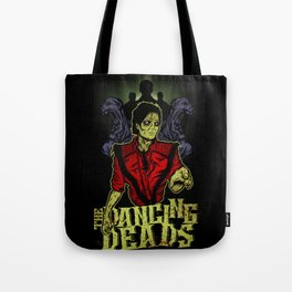 THE DANCING DEADS! Tote Bag