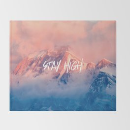 Stay Rocky Mountain High Throw Blanket