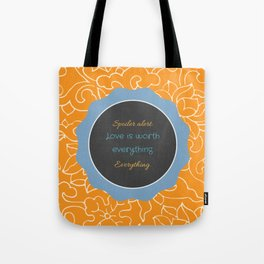 Everything, Everything by Nicola Yoon Tote Bag