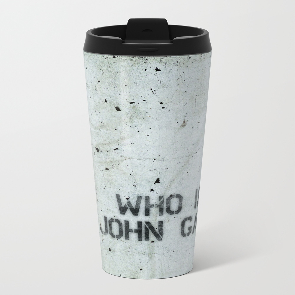 Atlas Shrugged / Who Is John Galt Metal Travel Mug by Intellectualammunitiondepartment MTM1601365