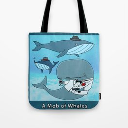 A MOB OF WHALES Tote Bag