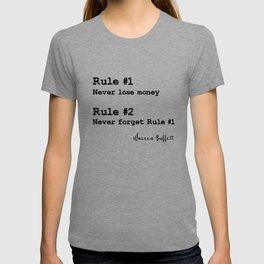 Rule No.1 Never lose money. Rule No.2 Never forget rule No.1. – Warren Buffett T-shirt
