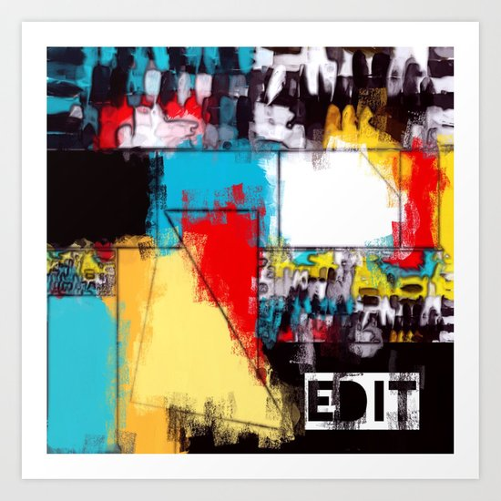 Edit Art Print