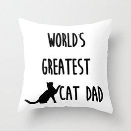 World's Greatest Cat Dad Throw Pillow